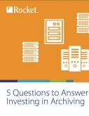 5 Questions to Answer Before Investing in Archiving