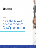 Five Signs You Need a Modern DevOps Solution