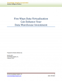 FiveWays Data Virtualization Can Enhance Your Data Warehouse Investment