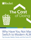 The Cost of Doing Nothing: Why Have You Not Made the Switch to Modern ALM & DevOps?