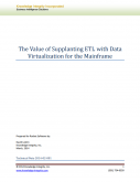The Value of Supplanting ETL with Data Virtualization for the Mainframe