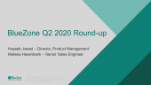 BlueZone Q2 2020 Round-up webinar recording